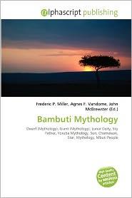 Bambuti Mythology | RM.