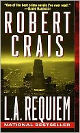 L. A. Requiem (Elvis Cole Series #8) by Robert Crais: NOOK Book Cover