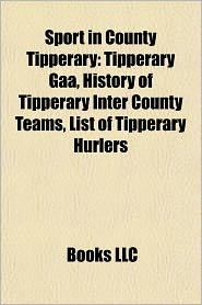 BARNES & NOBLE | Sport in County Tipperary: Tipperary Gaa, History ...