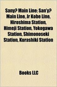 BARNES & NOBLE | Sany Main Line: San'y Main Line, Jr Kobe Line ...