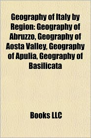 BARNES & NOBLE | Geography of Italy by Region: Geography of ...