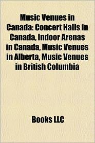 BARNES & NOBLE | Music Venues in Canada: Concert Halls in Canada ...