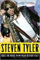 Does the Noise in My Head Bother You? by Steven Tyler: NOOK Book Cover