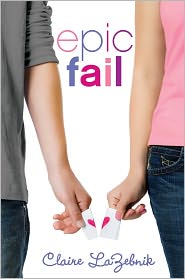 Epic Fail by Claire Lazebnik: Book Cover