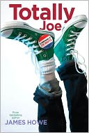 Totally Joe by James Howe: Book Cover