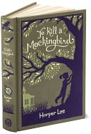 To Kill a Mockingbird (Barnes &amp; Noble Leatherbound Classics) by Harper Lee: Book Cover