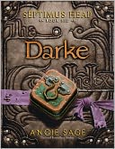 Darke (Septimus Heap Series #6) by Angie Sage: Book Cover