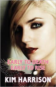 Early to Death, Early to Rise (Madison Avery Series #2) by Kim Harrison: Book Cover
