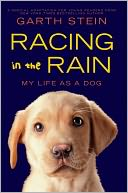 Racing in the Rain by Garth Stein: NOOK Book Cover
