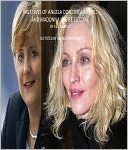 PAST LIVES OF ANGELA DOROTHEA MERKEL AND MADONA LOUISE CICCONE
