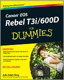 Canon EOS Rebel T3i / 600D For Dummies by Julie Adair King: Book Cover