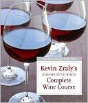 Windows on the World Complete Wine Course by Kevin Zraly: NOOK Book Cover