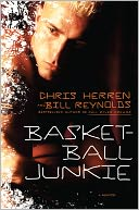 Basketball Junkie by Chris Herren: Book Cover