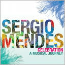 Celebration: A Musical Journey by Sergio Mendes: CD Cover