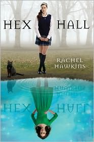 Hex Hall (Hex Hall Series #1) by Rachel Hawkins: Book Cover