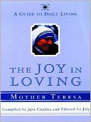 The Joy in Loving by Mother Teresa: NOOK Book Cover