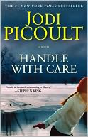 Handle with Care by Jodi Picoult: Book Cover