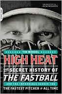 High Heat by Tim Wendel: NOOK Book Cover