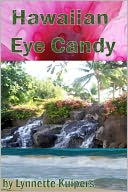 Hawaiian Eye Candy by Lynnette Kuipers: NOOK Book Cover