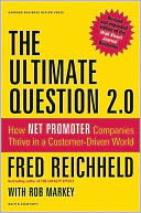 The Ultimate Question 2.0 (Revised and Expanded Edition) by Fred Reichheld: Book Cover