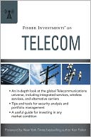 Fisher Investments on Telecom by Fisher Investments: Book Cover
