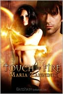 Touch of Fire by Maria Zannini: NOOK Book Cover