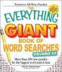 The Everything Giant Book of Word Searches, Volume III by Charles Timmerman: Book Cover