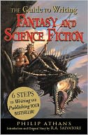 The Guide to Writing Fantasy and Science Fiction by Philip Athans: Book Cover