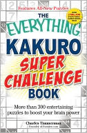 The Everything Kakuro Super Challenge Book by Charles Timmerman: Book Cover