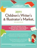2011 Children's Writer's And Illustrator's Market by Alice Pope: Book Cover
