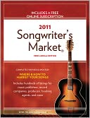 2011 Songwriter's Market by Writer's Digest Books Editors: Book Cover
