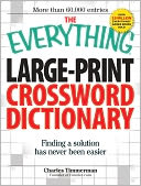 The Everything Large-Print Crossword Dictionary by Charles Timmerman: Book Cover