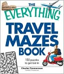 The Everything Travel Mazes Book by Charles Timmerman: Book Cover