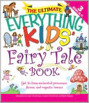 The Ultimate Everything Kids' Fairy Tale Book by Charles Timmerman: Book Cover