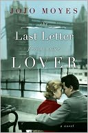 The Last Letter from Your Lover by Jojo Moyes: Book Cover