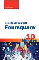download Sams Teach Yourself Foursquare in 10 Minutes book
