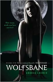 Wolfsbane (Nightshade Series #2) by Andrea Cremer: Book Cover