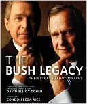 The Bush Legacy by David Elliot Cohen: Book Cover