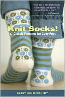 download Knit Socks! : 17 Classic Patterns for Cozy Feet book
