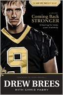 Coming Back Stronger by Drew Brees: Book Cover