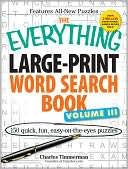 The Everything Large-Print Word Search Book Vol. 3 by Charles Timmerman: Book Cover