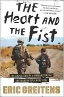 The Heart and the Fist by Eric Greitens: NOOK Book Cover
