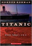 S.O.S. (Titanic Series #3)