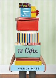 13 Gifts by Wendy Mass: Book Cover