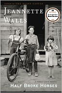 Half Broke Horses by Jeannette Walls: Book Cover