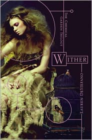 Wither by Lauren DeStefano: Book Cover