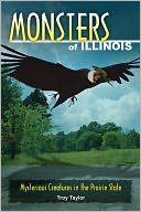 Monsters of Illinois by Troy Taylor: Book Cover