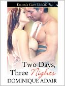 Two Day, Three Nights by Dominique Adair: NOOK Book Cover