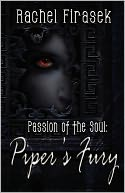 Piper's Fury (A Passion Of The Soul Novel)