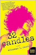 32 Candles by Ernessa T. Carter: Book Cover